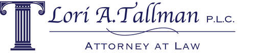 LORI A. TALLMAN, P.L.C. ATTORNEY AT LAW (810) 658-1555